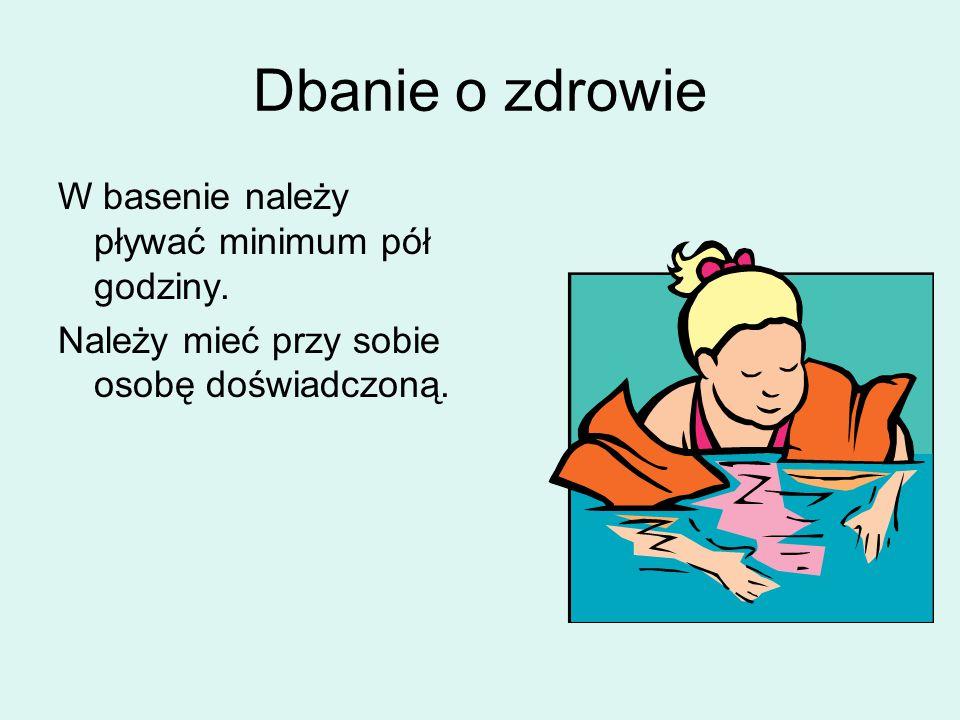 Dbanie o zdrowie W basenie należy pływać minimum pół godziny.