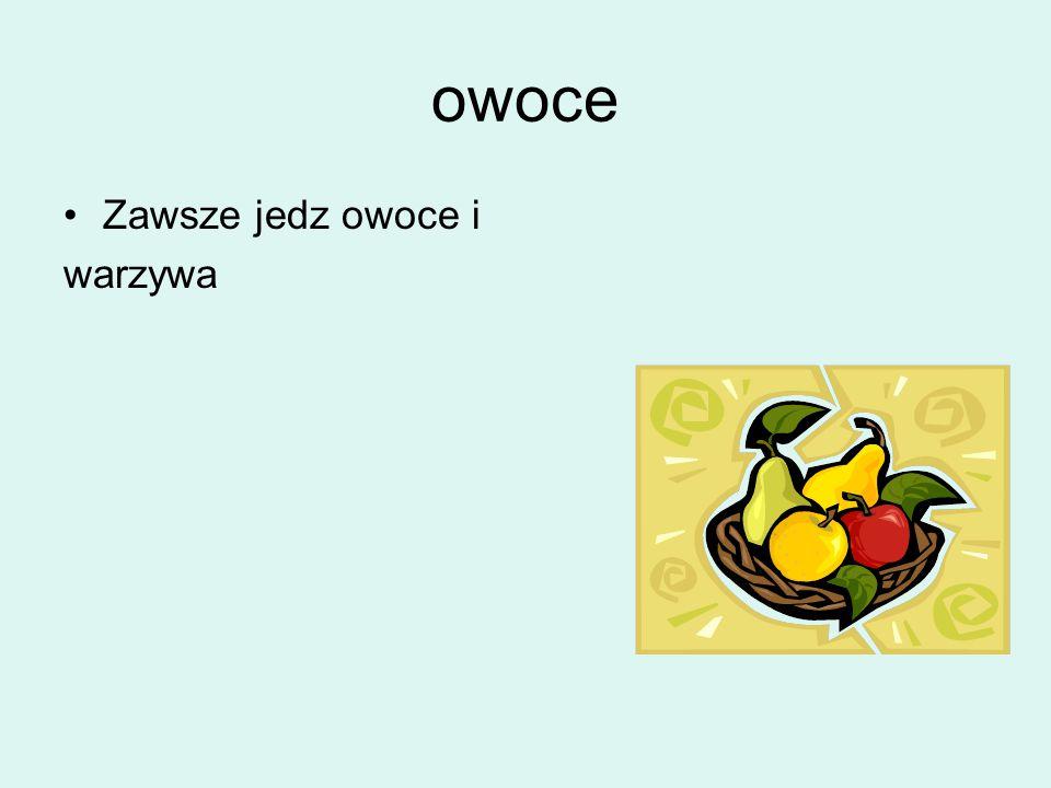 owoce Zawsze jedz owoce i warzywa