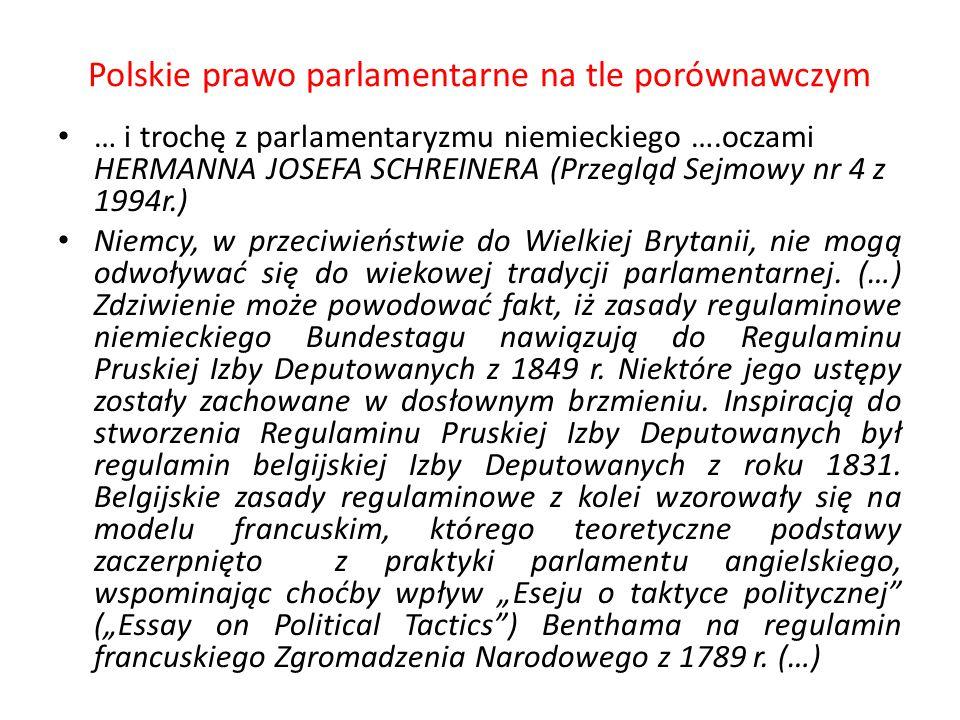Polskie prawo parlamentarne na tle porównawczym … i trochę z parlamentaryzmu niemieckiego ….oczami HERMANNA JOSEFA SCHREINERA (Przegląd Sejmowy nr 4 z