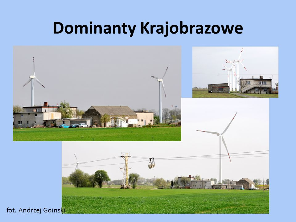 Dominanty Krajobrazowe fot. Andrzej Goinski
