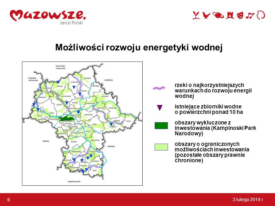 6 3 lutego 2014 r Możliwości rozwoju energetyki wodnej rzeki o najkorzystniejszych warunkach do rozwoju energii wodnej istniejące zbiorniki wodne o po