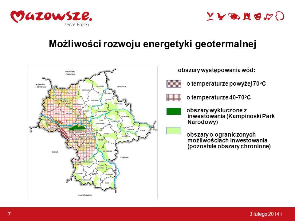 7 3 lutego 2014 r Możliwości rozwoju energetyki geotermalnej obszary występowania wód: o temperaturze powyżej 70 o C o temperaturze 40-70 o C obszary