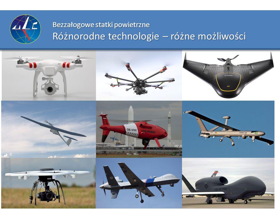 Bezzałogowe statki powietrzne Różnorodne technologie – różne możliwości
