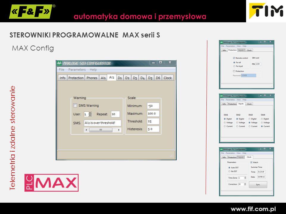 www.fif.com.pl STEROWNIKI PROGRAMOWALNE MAX serii S Telemetria i zdalne sterowanie MAX Config