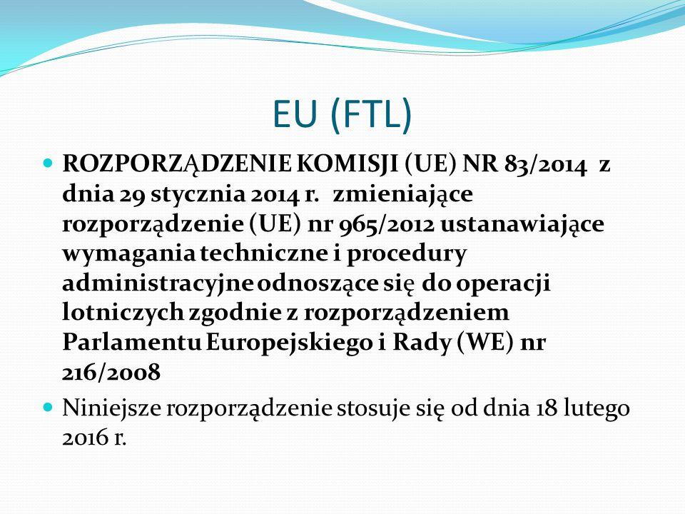 UE (EASA) Na tej podstawie w dniu 30 sierpnia 2008r., a więc nieco ponad rok od dnia wejścia w życie rozporządzenia 1899/2006 moeubus Aviation na zlec