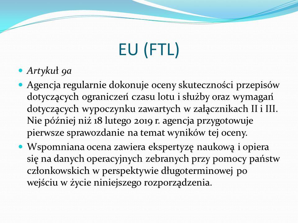 EU (FTL) ROZPORZĄDZENIE KOMISJI (UE) NR 83/2014 z dnia 29 stycznia 2014 r. zmieniające rozporządzenie (UE) nr 965/2012 ustanawiające wymagania tec
