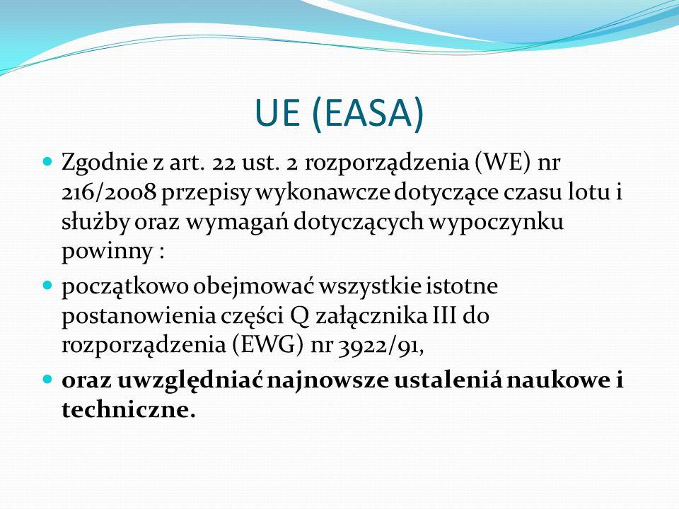 UE (EASA) Wraz z wejściem w życie rozporządzenia 216/2008, rozpoczęto prace nad rozporządzeniami wykonawczymi dotyczącymi licencjonowania personelu lo