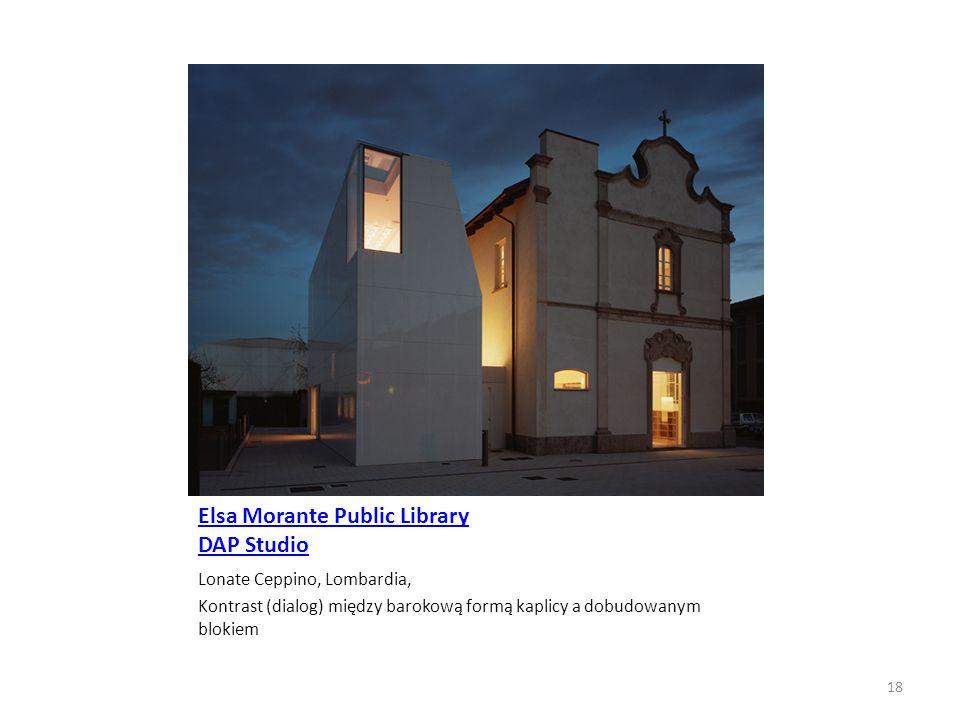 Elsa Morante Public Library DAP Studio Lonate Ceppino, Lombardia, Kontrast (dialog) między barokową formą kaplicy a dobudowanym blokiem 18
