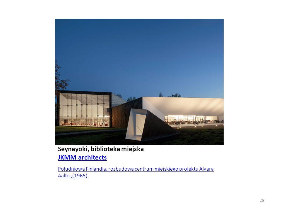Seynayoki, biblioteka miejska JKMM architects JKMM architects Południowa Finlandia, rozbudowa centrum miejskiego projektu Alvara Aalto,(1965) 28