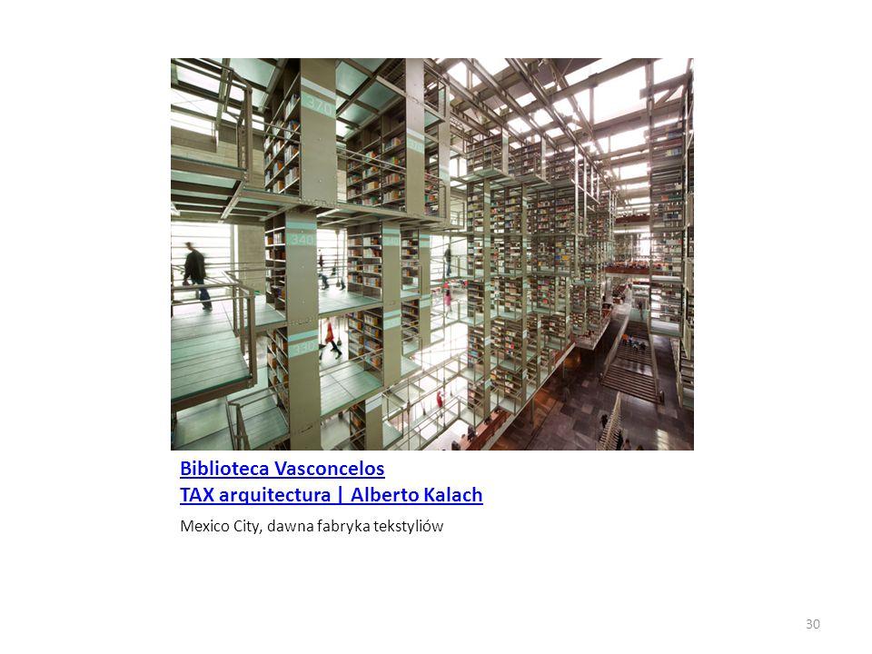 Biblioteca Vasconcelos TAX arquitectura | Alberto Kalach Mexico City, dawna fabryka tekstyliów 30