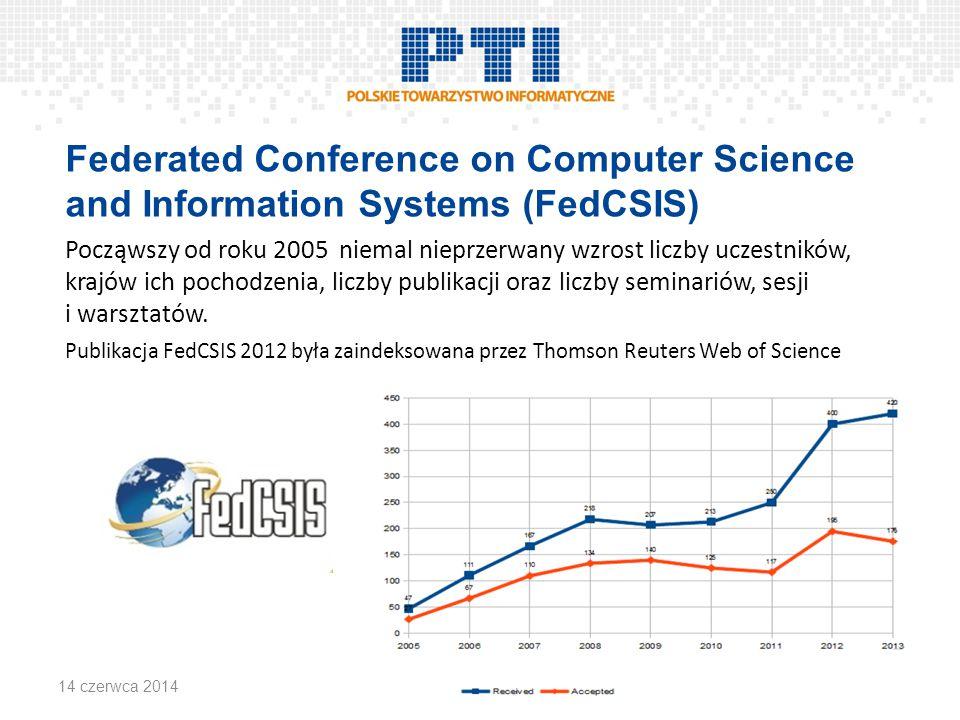 Federated Conference on Computer Science and Information Systems (FedCSIS) Począwszy od roku 2005 niemal nieprzerwany wzrost liczby uczestników, krajów ich pochodzenia, liczby publikacji oraz liczby seminariów, sesji i warsztatów.