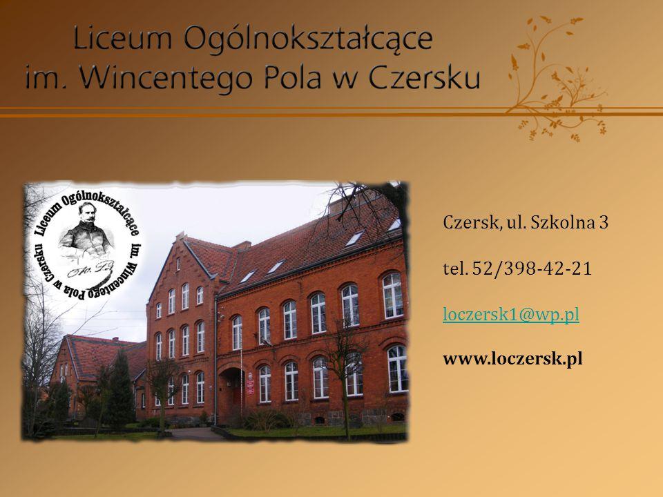 Czersk, ul. Szkolna 3 tel. 52/398-42-21 loczersk1@wp.pl www.loczersk.pl