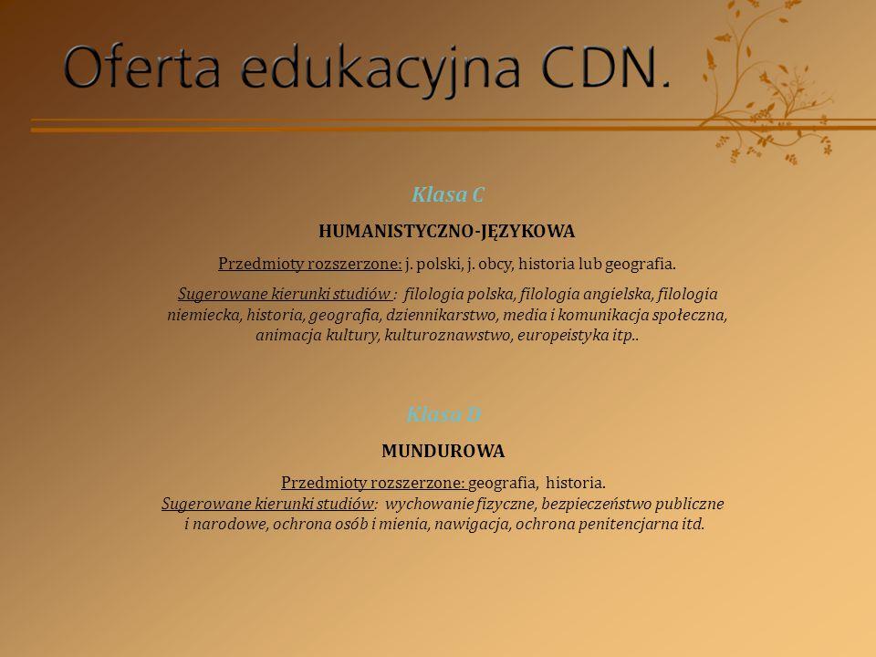 Klasa C HUMANISTYCZNO-JĘZYKOWA Przedmioty rozszerzone: j.