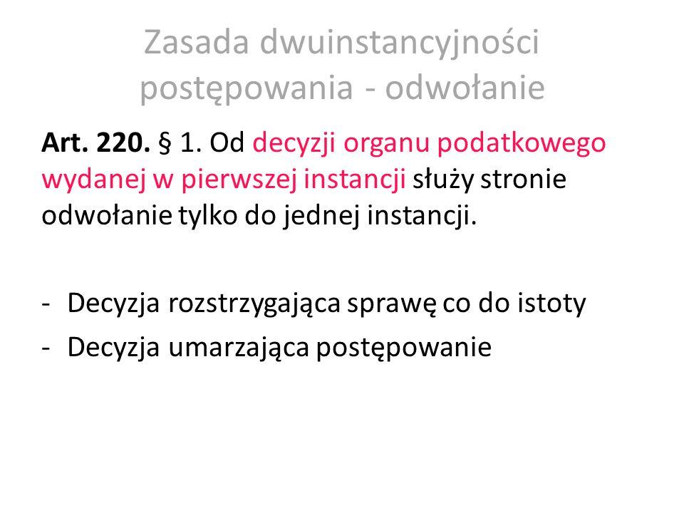 Organ właściwy do rozpoznania odwołania Art.220. § 2.