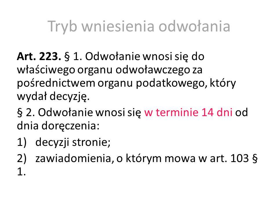Tryb wniesienia odwołania Art.226. § 1.