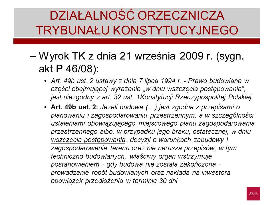 DZIAŁALNOŚĆ ORZECZNICZA TRYBUNAŁU KONSTYTUCYJNEGO –Wyrok TK z dnia 21 września 2009 r.