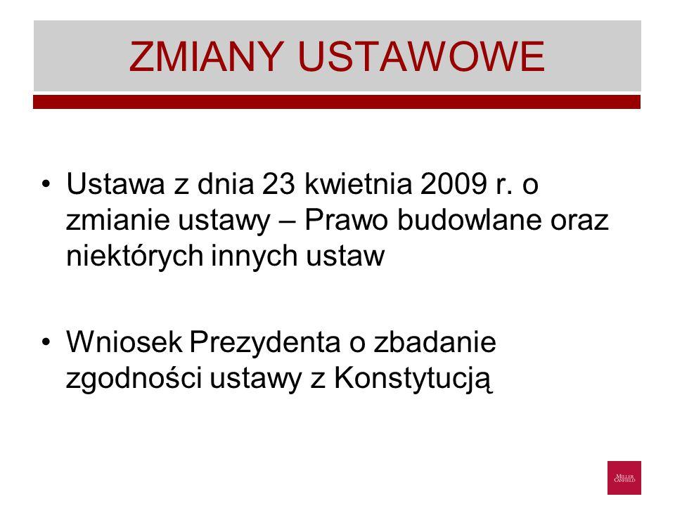 ZMIANY USTAWOWE Ustawa z dnia 23 kwietnia 2009 r.