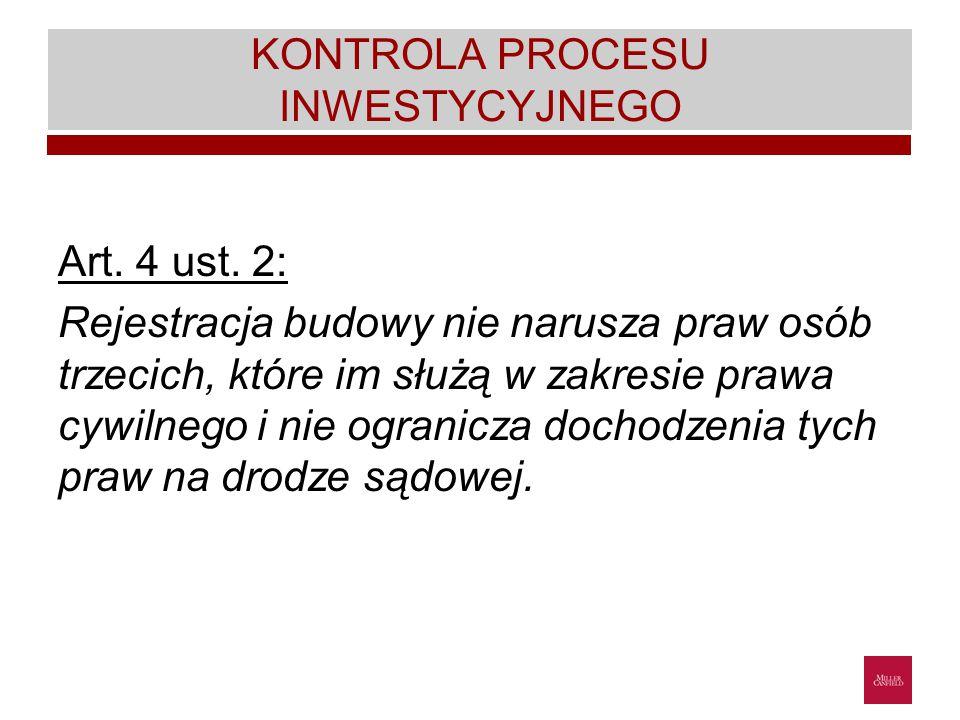 KONTROLA PROCESU INWESTYCYJNEGO Art.4 ust.