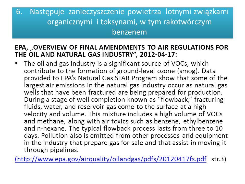 """6.Następuje zanieczyszczenie powietrza lotnymi związkami organicznymi i toksynami, w tym rakotwórczym benzenem EPA, """"OVERVIEW OF FINAL AMENDMENTS TO A"""