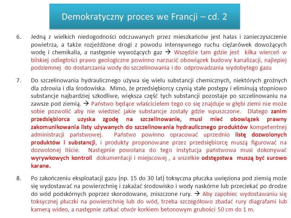 Demokratyczny proces we Francji – cd. 2 6.Jedną z wielkich niedogodności odczuwanych przez mieszkańców jest hałas i zanieczyszczenie powietrza, a takż