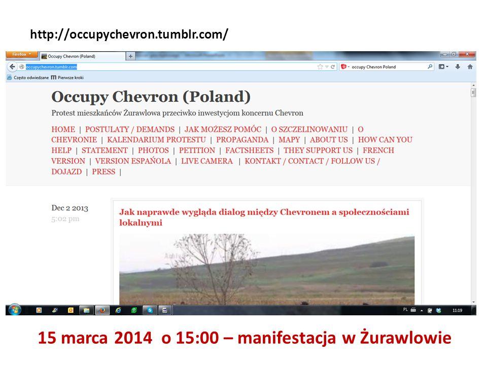 http://occupychevron.tumblr.com/ 15 marca 2014 o 15:00 – manifestacja w Żurawlowie