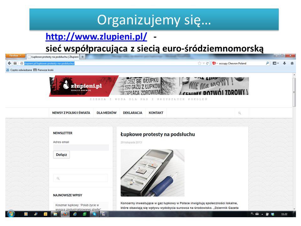 http://www.zlupieni.pl/http://www.zlupieni.pl/ - sieć współpracująca z siecią euro-śródziemnomorską Organizujemy się…