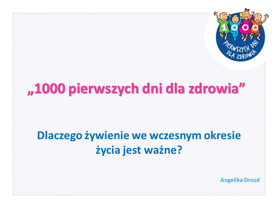 Agenda Dlaczego 1000 pierwszych dni.
