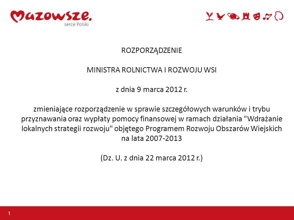 ROZPORZĄDZENIE MINISTRA ROLNICTWA I ROZWOJU WSI z dnia 9 marca 2012 r.