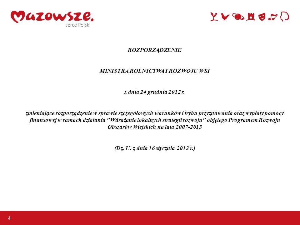 ROZPORZĄDZENIE MINISTRA ROLNICTWA I ROZWOJU WSI z dnia 24 grudnia 2012 r.