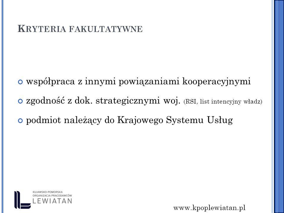 www.kpoplewiatan.pl K RYTERIA FAKULTATYWNE współpraca z innymi powiązaniami kooperacyjnymi zgodność z dok.