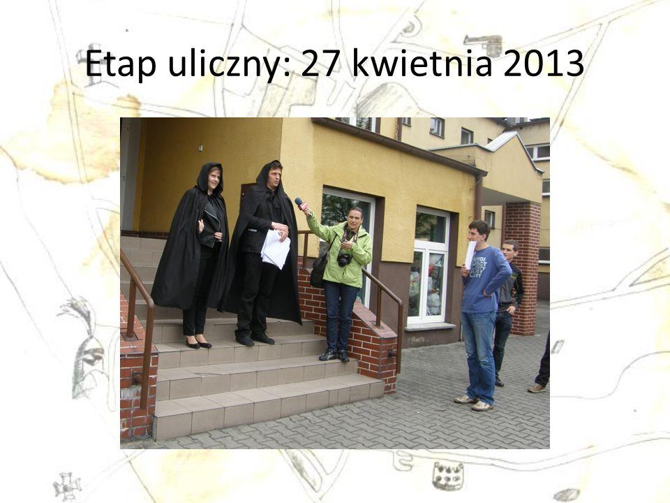 Etap uliczny: 27 kwietnia 2013
