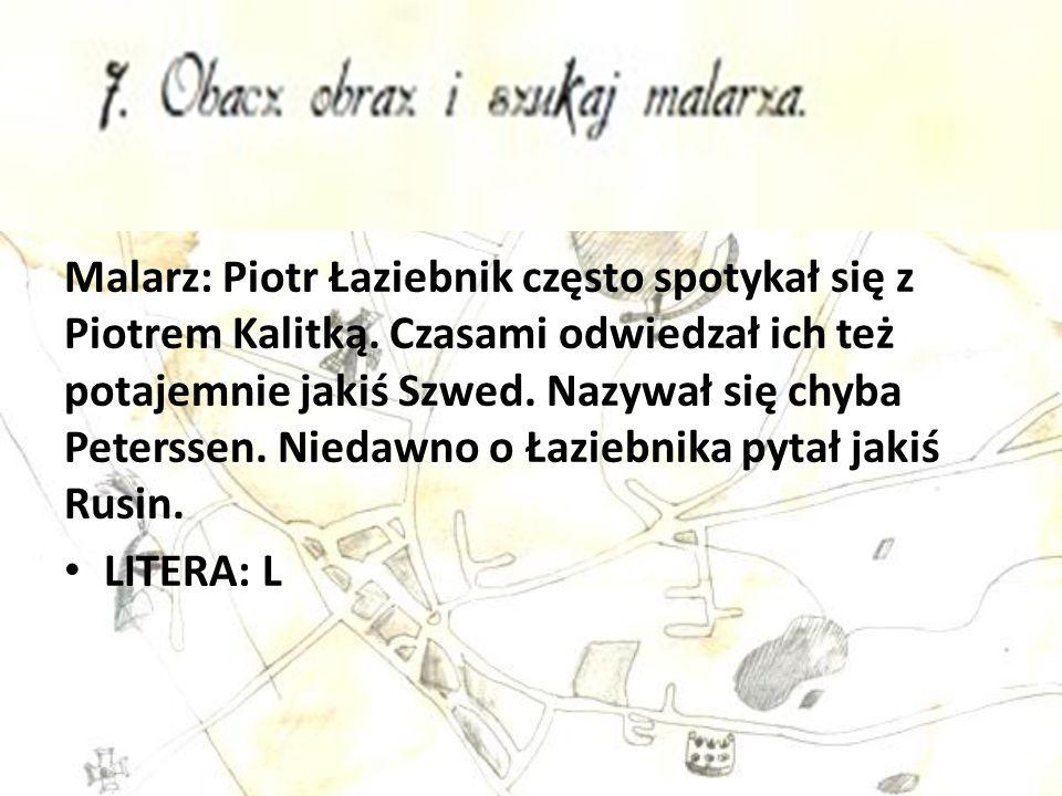 Malarz: Piotr Łaziebnik często spotykał się z Piotrem Kalitką.