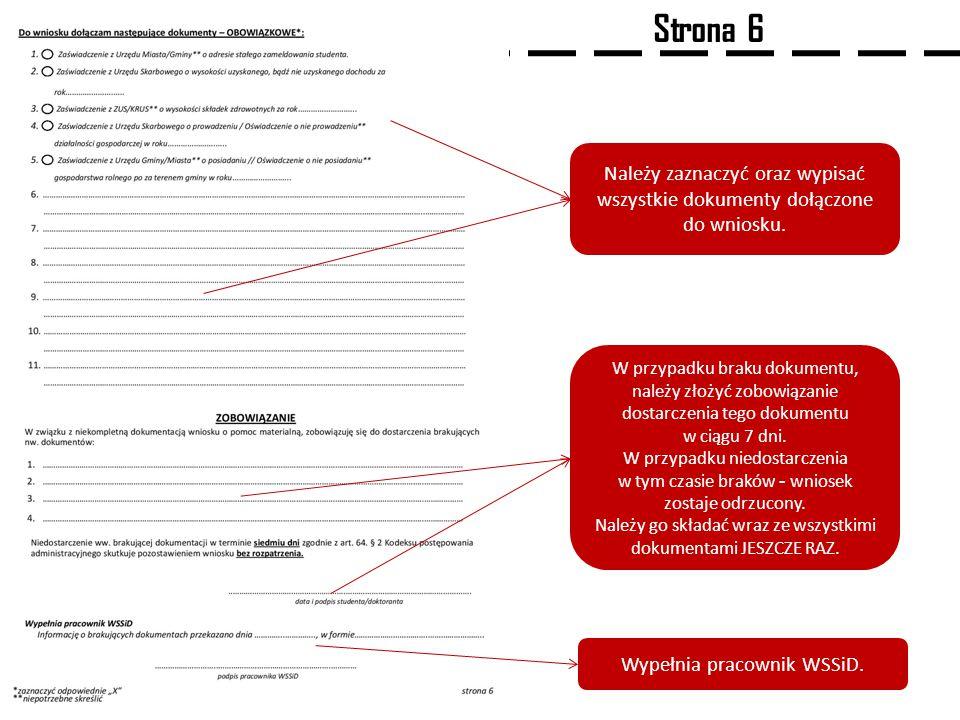 Strona 6 Należy zaznaczyć oraz wypisać wszystkie dokumenty dołączone do wniosku.