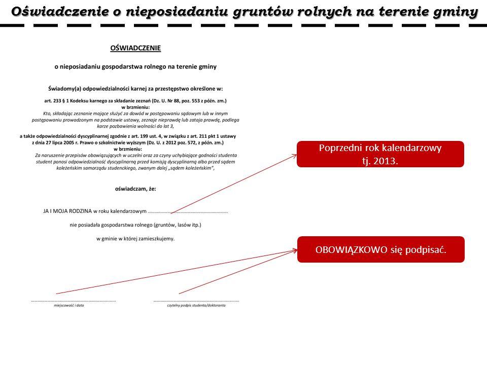 Oświadczenie o nieposiadaniu gruntów rolnych na terenie gminy Poprzedni rok kalendarzowy tj.