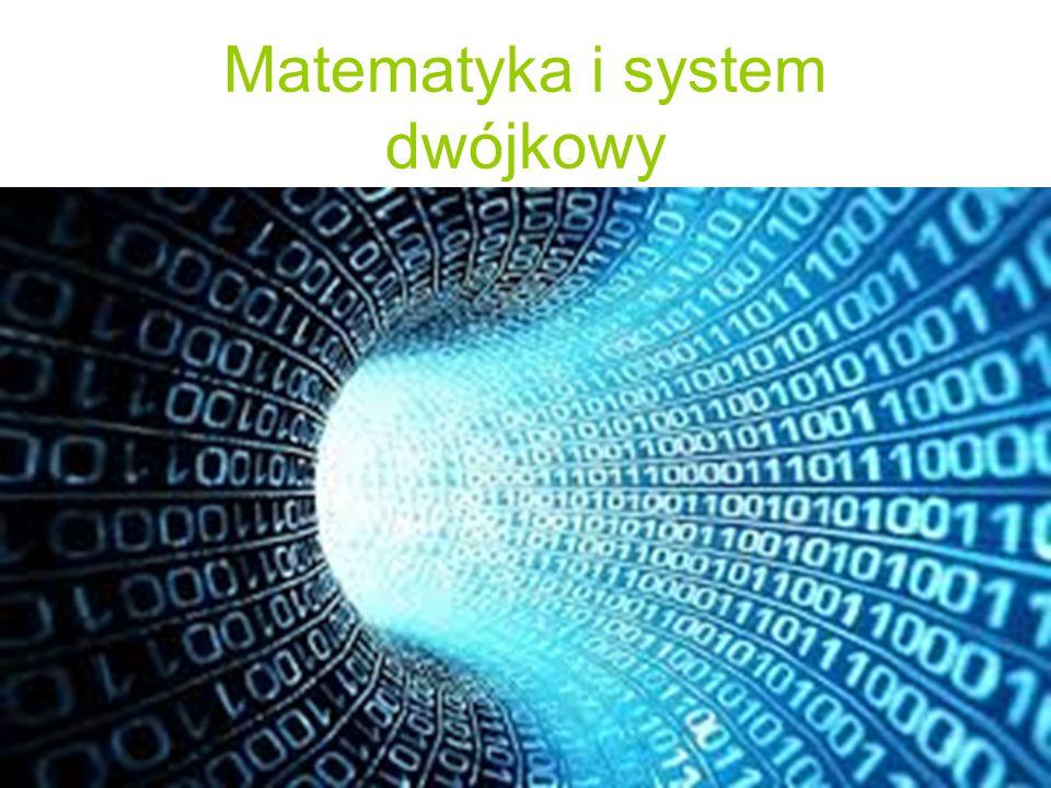 Matematyka i system dwójkowy