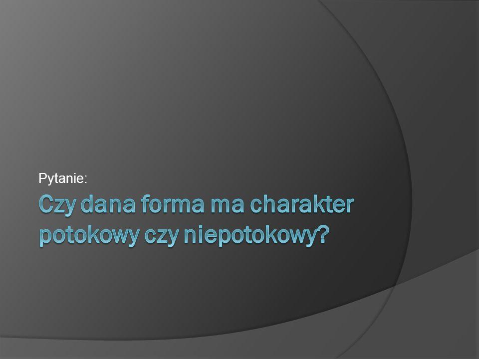 Pytanie:
