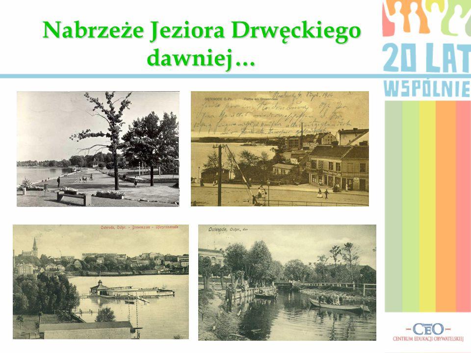 Nabrzeże Jeziora Drwęckiego dawniej…