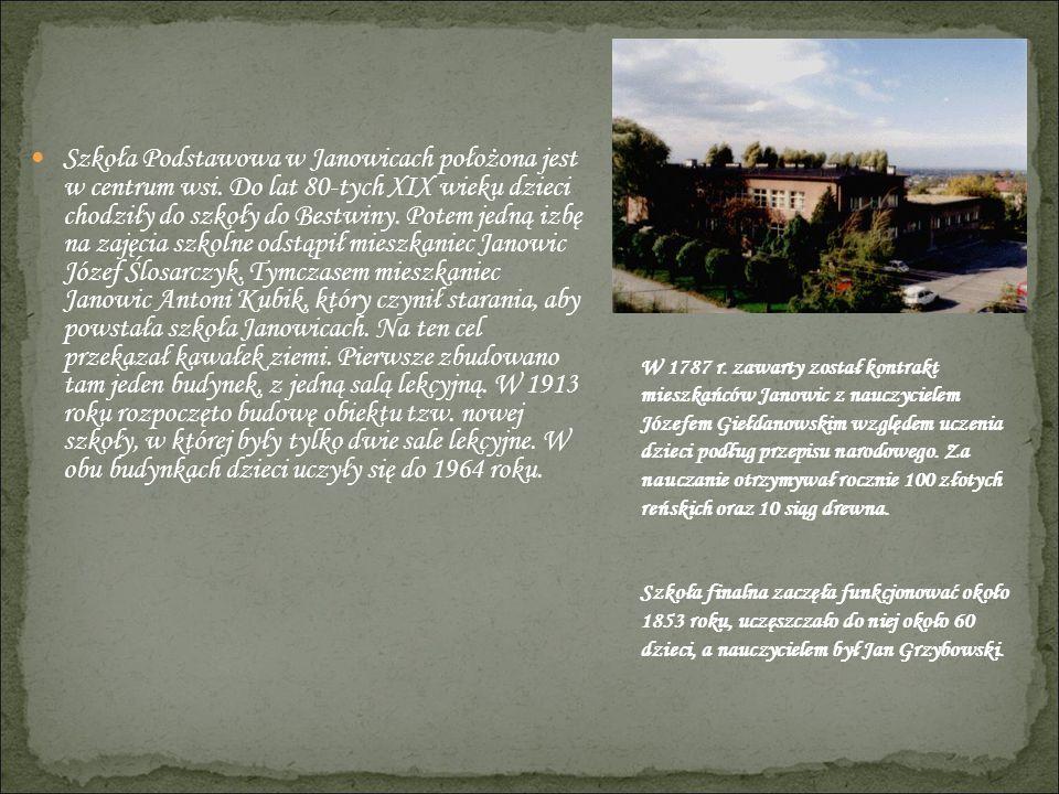 Szkoła Podstawowa w Janowicach położona jest w centrum wsi. Do lat 80-tych XIX wieku dzieci chodziły do szkoły do Bestwiny. Potem jedną izbę na zajęci
