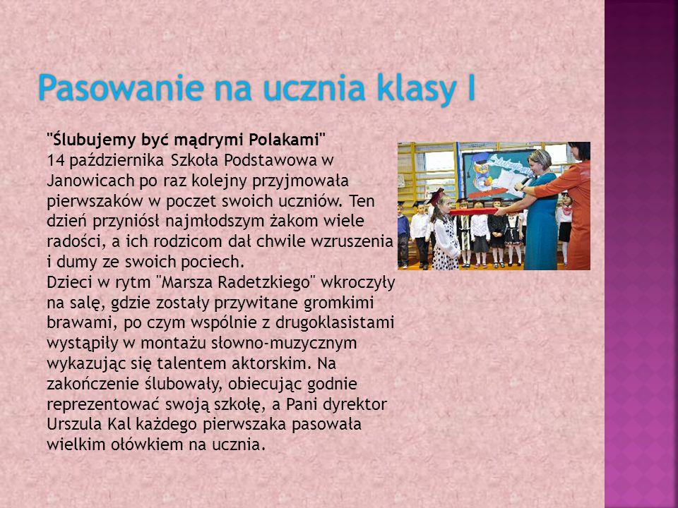 Ślubujemy być mądrymi Polakami 14 października Szkoła Podstawowa w Janowicach po raz kolejny przyjmowała pierwszaków w poczet swoich uczniów.