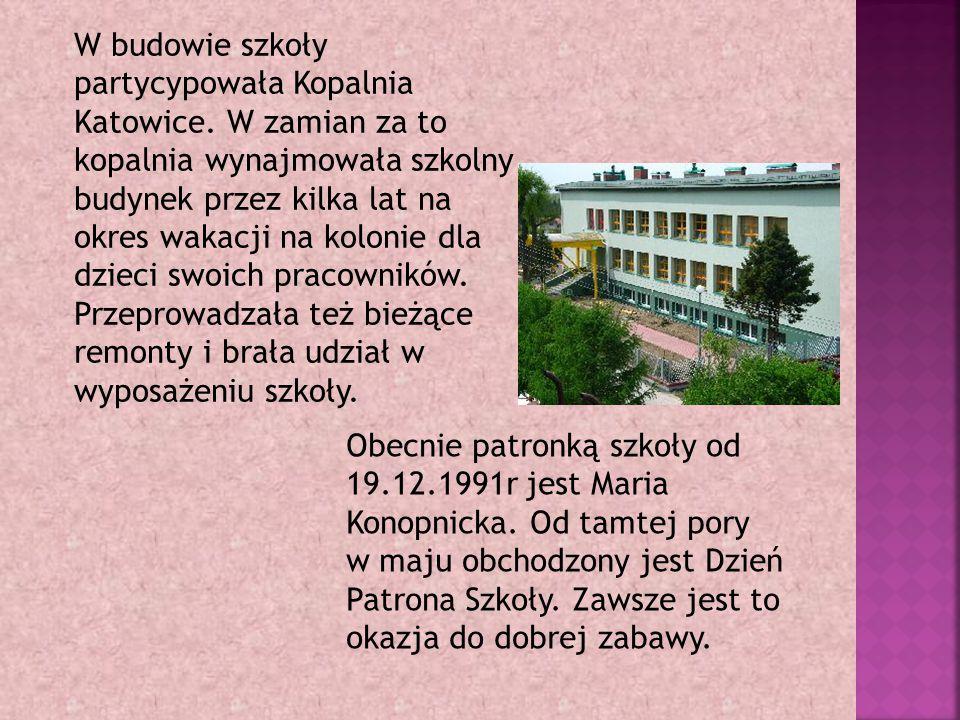 W budowie szkoły partycypowała Kopalnia Katowice.