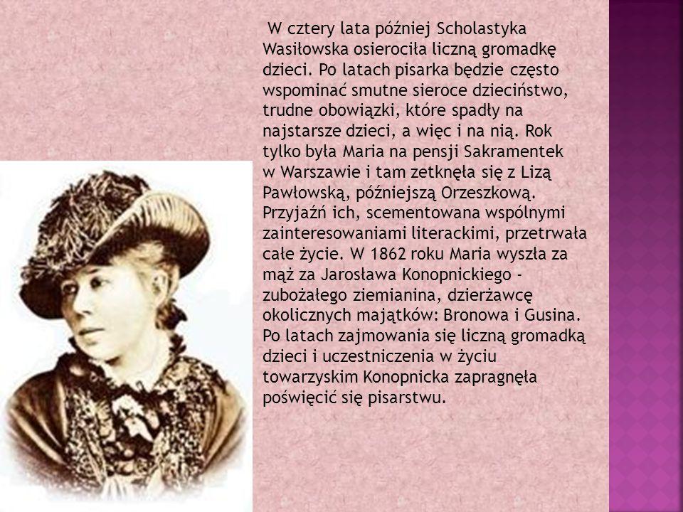 W cztery lata później Scholastyka Wasiłowska osierociła liczną gromadkę dzieci.