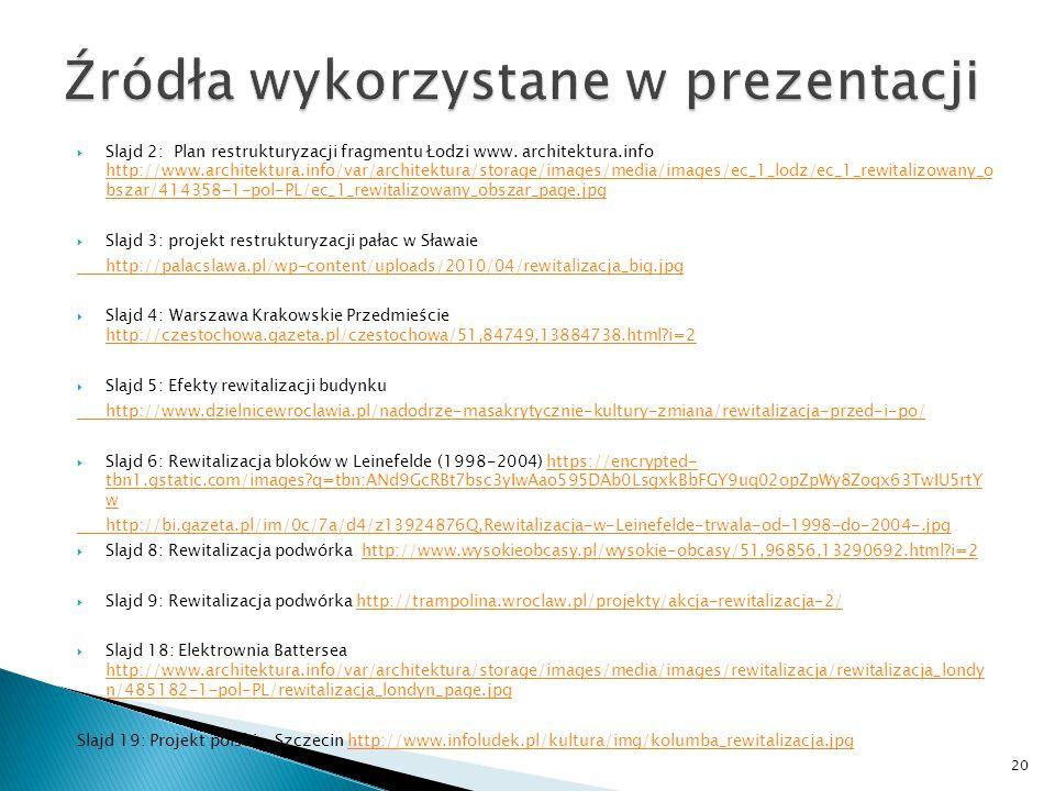  Slajd 2: Plan restrukturyzacji fragmentu Łodzi www.