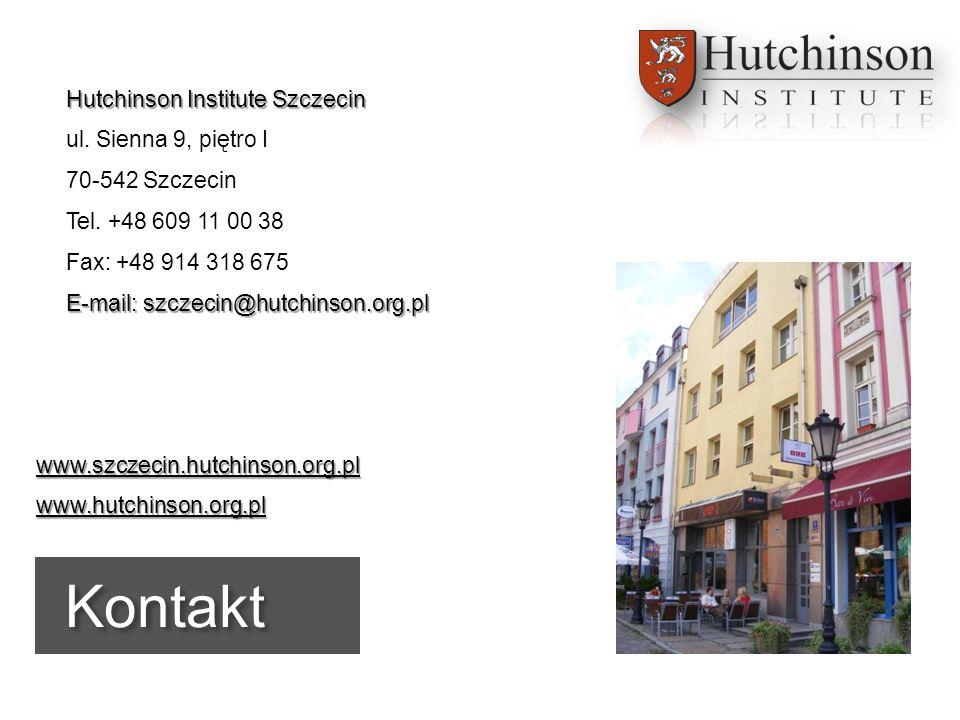 Page  10Kontakt Hutchinson Institute Szczecin ul. Sienna 9, piętro I 70-542 Szczecin Tel. +48 609 11 00 38 Fax: +48 914 318 675 E-mail: szczecin@hutc