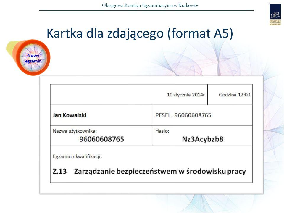 """Okręgowa Komisja Egzaminacyjna w Krakowie Kartka dla zdającego (format A5) """"Nowy egzamin"""