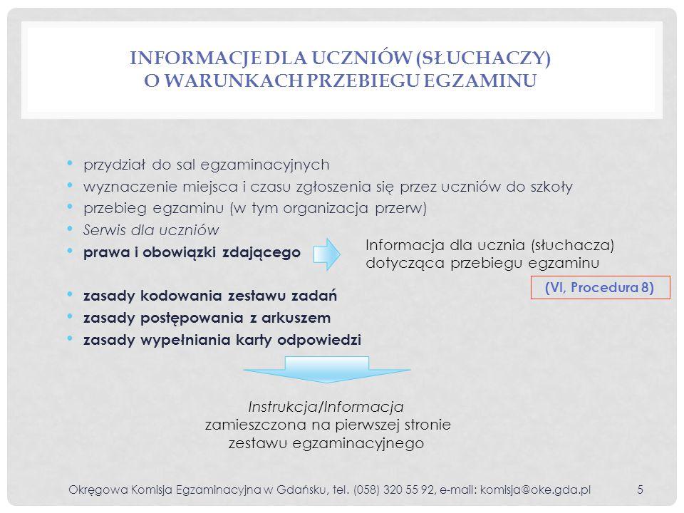 SERWIS DLA UCZNIÓW Okręgowa Komisja Egzaminacyjna w Gdańsku, tel.