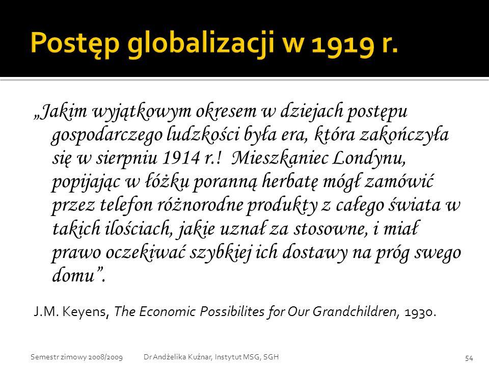 """""""Jakim wyjątkowym okresem w dziejach postępu gospodarczego ludzkości była era, która zakończyła się w sierpniu 1914 r.! Mieszkaniec Londynu, popijając"""