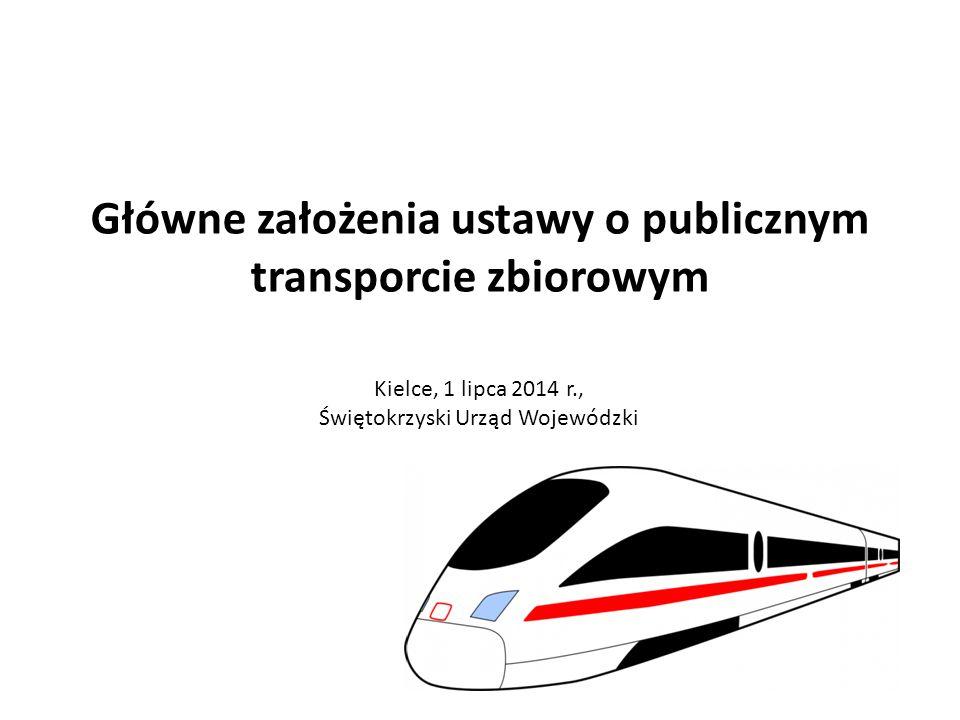 Główne założenia ustawy o publicznym transporcie zbiorowym Kielce, 1 lipca 2014 r., Świętokrzyski Urząd Wojewódzki