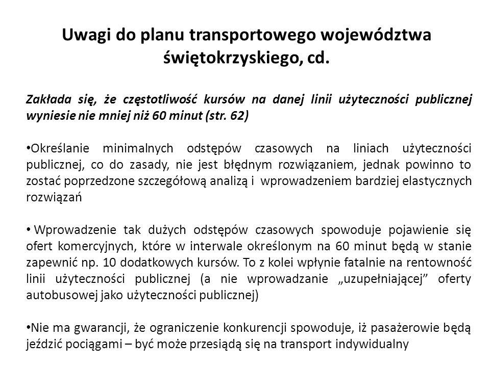 Uwagi do planu transportowego województwa świętokrzyskiego, cd. Zakłada się, że częstotliwość kursów na danej linii użyteczności publicznej wyniesie n
