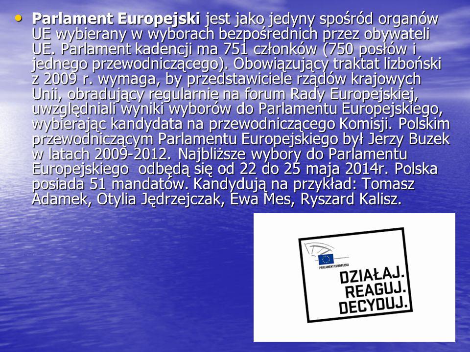 Przewodniczący Parlamentu Europejskiego – Martin Schulz - Niemcy Przewodniczący Parlamentu Europejskiego – Martin Schulz - Niemcy Przewodniczący Rady Europejskiej − Herman Van Rompuy - Belgia Przewodniczący Rady Europejskiej − Herman Van Rompuy - Belgia Przewodniczący Komisji Europejskiej – José Manuel Barroso - Portugalia Przewodniczący Komisji Europejskiej – José Manuel Barroso - Portugalia Przewodniczący Rady Unii Europejskiej – Grecja Przewodniczący Rady Unii Europejskiej – Grecja