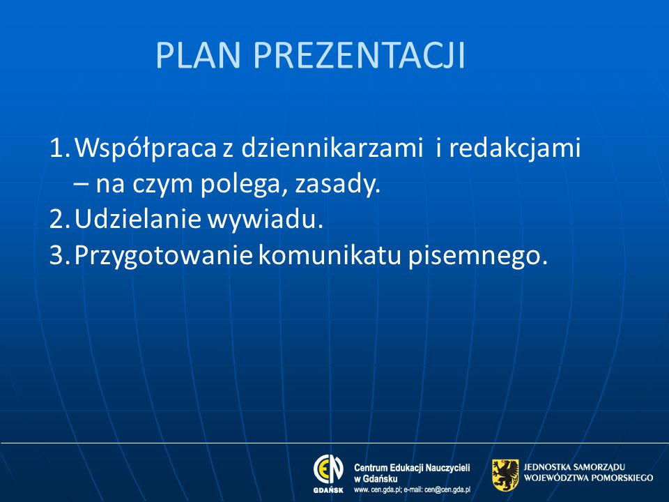 Zasady współpracy z mediami cd.12.